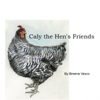 The Adventures of Caly, a Hen