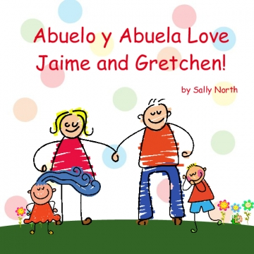 Abuelo y Abuela Love Jaime and Gretchen
