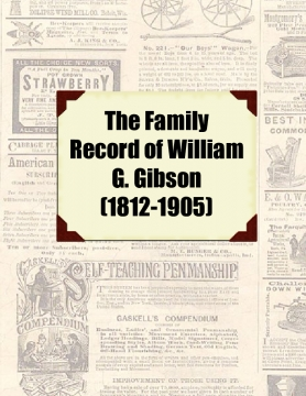 The Family Record of William G. Gibson