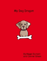 My dog Dragon