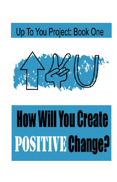 How Will You Create Positive Change