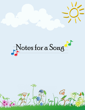 Notes for a Song