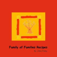 Family of Families Recipe Book