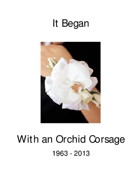It Began With an Orchid Corsage