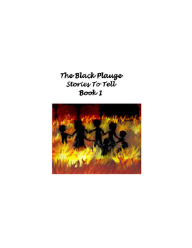 The Black Plauge- Stories To Tell