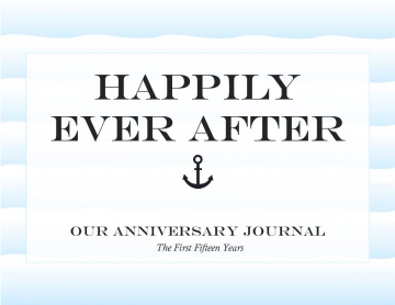 Our Anniversary Journal - The First Fifteen Years