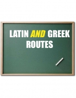 Latin and Greek routes