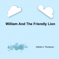 William and the friendly lion