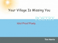 Your Village Is Missing You