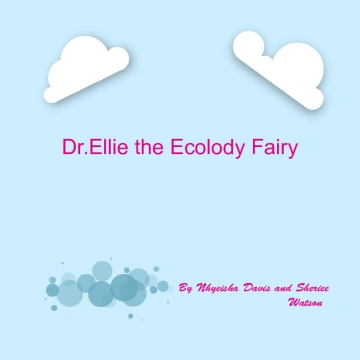 Dr. Ellie The Ecology Fairy