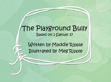 The Playground Bully