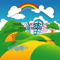 tameliyah and the gold moon