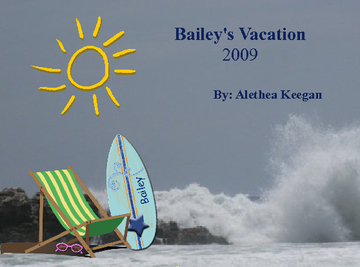 Bailey's Summer Vacation