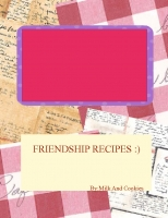 THE FRIENDSHIP RECIPES