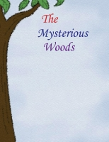 The mysterious woods
