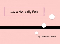 Layla the Dolly Fish