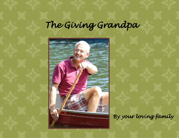 The Giving Grandpa