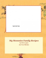 My Mommies Family Recipes