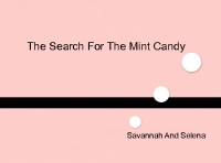 The Search For The Mint Candy