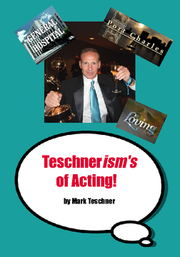Teschnerism's of Acting!