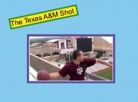 The Texas A&M Shot