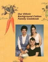 Our Ethnic Background Family Cookbook