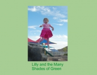 Lilly and the Many Shades of Green