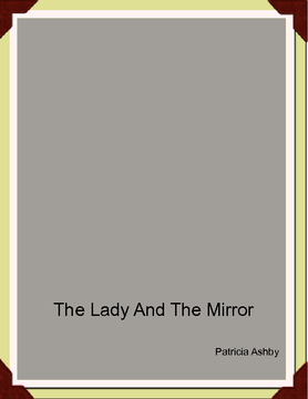 The Lady And The Mirror