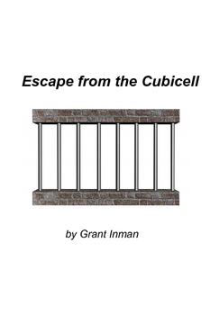 Escape from the Cubicell