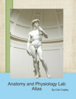 Anatomy and Physiology Lab Atlas