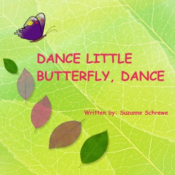 DANCE LITTLE BUTTERFLY, DANCE