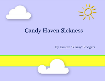 Candy Haven Sickness