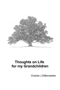 Thoughts on Life for my Grandchildren