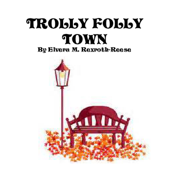 TROLLY FOLLY TOWN