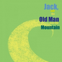 Jack and the Old Man Over the Mountain