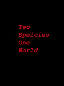 Two Species One World