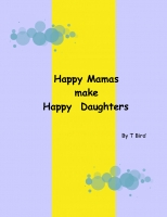 Happy Mamas and Happy Daughters