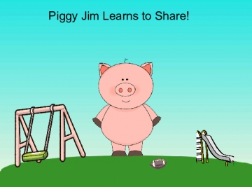 Piggie Jim Learns to Share