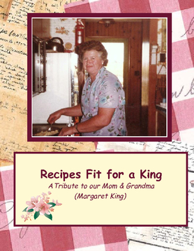 Recipes Fit for a King