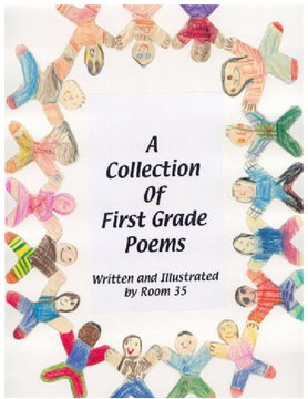 A Collection of First Grade Poems