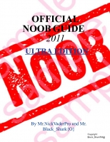 OFFICIAL NOOB GUIDE 2011