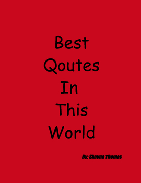 Best Qoutes In This World