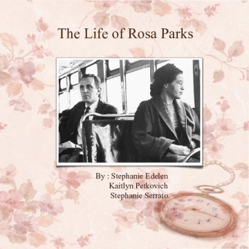 The Life of Rosa Parks