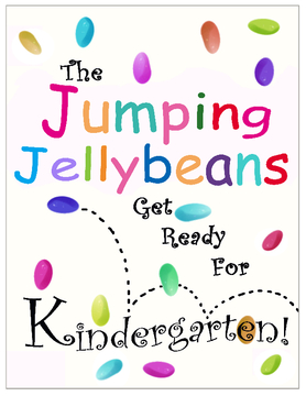 The Jumping Jellybeans Get Ready For Kindergarten