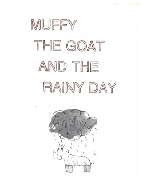 Muffy the Goat and The Rainy Day