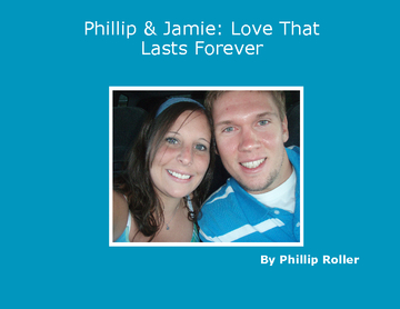 Jamie & Phillip: Love That Lasts Forever