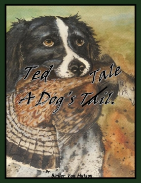 Ted: A Dog's Tale