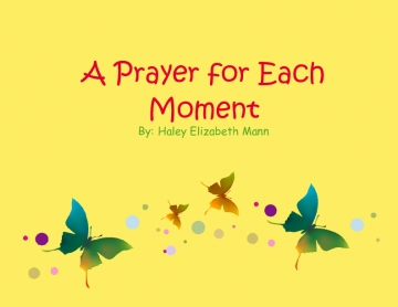 A Prayer for Each Moment