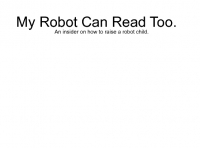 My Robot Can Read Too.