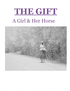 A Gift - A Girl & Her Horse